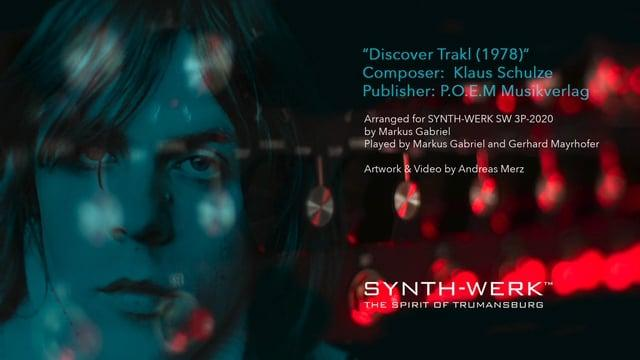 Klaus Schulze_Discover Trakl - arranged for SYNTH-WERK SW 3P-2020 by Markus Gabriel